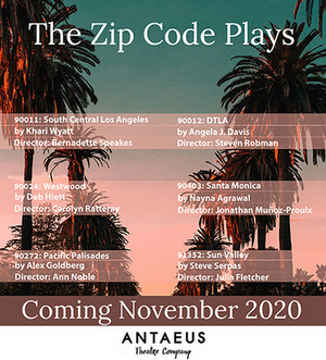 Travel to L.A. with Antaeus Theatre Company's ZIP CODE PLAYS Podcast Series