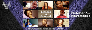 Vineyard Theatre Announces Schedule Change for LESSONS IN SURVIVAL