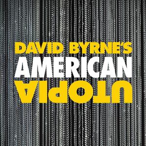 David Byrne's AMERICAN UTOPIA Will Return to Broadway in September 2021