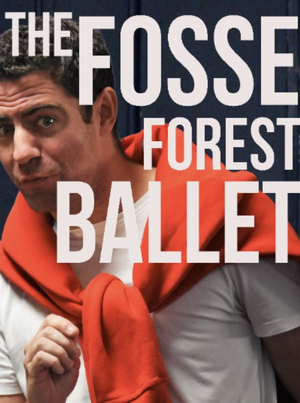 THE FOSSE FOREST BALLET Announces Release Date and Launches Website
