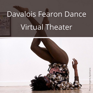 Davalois Fearon Dance Announces Davalois Fearon Dance Virtual Theater