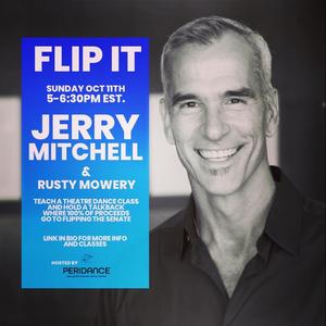 Jerry Mitchell, Sergio Trujillo, Nicholas Palmquist, JoAnn M. Hunter and More Unite With FLIP IT to Help Flip the Senate