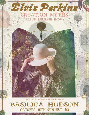 ELVIS PERKINS New Album 'Creation Myths' Out Today