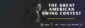 The First Ever Count Basie Great American Swing Contest Launches Today