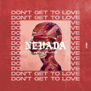 Nevada Drops Intoxicating New Single 'Don't Get To Love'