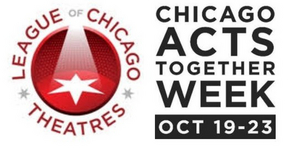 Chicago Theatres Raise Awareness and Support With Chicago Acts Together Week