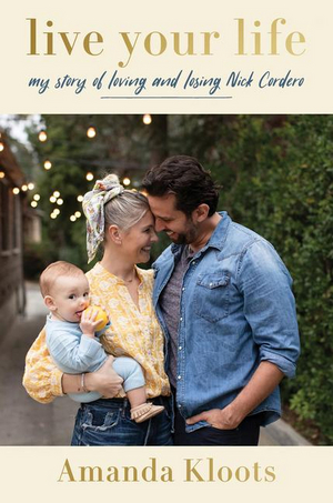 Amanda Kloots to Release Book 'Live Your Life: Loving And Losing Nick Cordero'