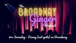 Podcast: THE BROADWAY GINGER Talks THE HUNCHBACK OF NOTRE DAME, Patrick Page, and More in Disney Episode