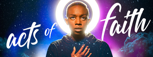 Factory to Present the World Premiere of ACTS OF FAITH by David Yee