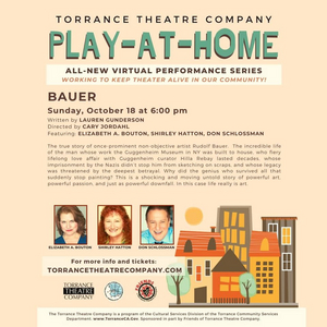 BWW Feature: BAUER Continues PLAY-AT-HOME Series by Torrance Theatre Company