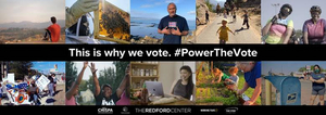 The Redford Center Launches #PowerTheVote Short Films