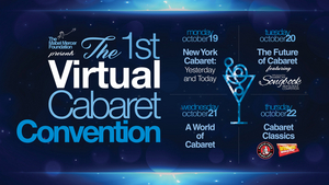 BWW Review: First VIRTUAL CABARET CONVENTION Boldly Goes Into A New Era Of Cabaret