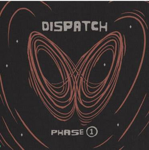 DISPATCH Release 'Phase 1' and Announces New Album Details