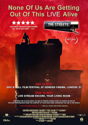 The STREETS Announce Cinema Event for 'None Of Us Are Getting Out Of This Alive'