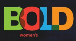 Additional Theater To Be Selected For BOLD Theater Women's Leadership Circle Cohort 2