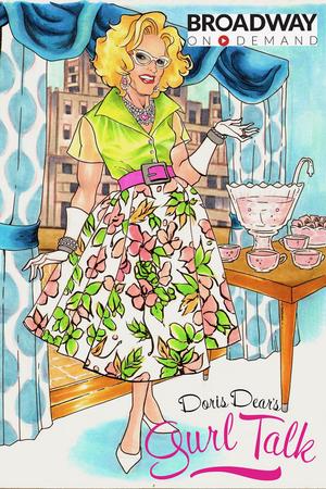 DORIS DEAR'S GURL TALK, a 6-Part Lifestyle Series to Premiere on Broadway On Demand