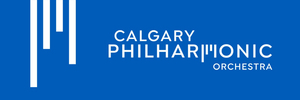 Calgary Philharmonic Announces Next Fall Concerts in Free Online Series, and Cancels Remainder of 2020/2021 Season