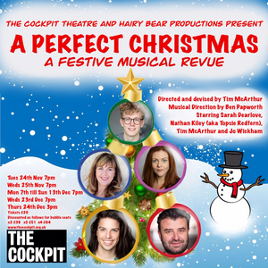 The Cockpit Theatre Announces A PERFECT CHRISTMAS and CHRISTMAS IS RUINED!