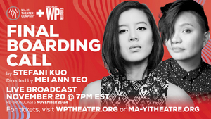 Ma-Yi and WP Theater Present Live Reading of Stefani Kuo's FINAL BOARDING CALL