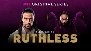 The Midseason Premiere of TYLER PERRY'S RUTHLESS Returns Thursday, November 26