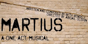 BWW Blog: An Interview With Cast/Crew of Martius