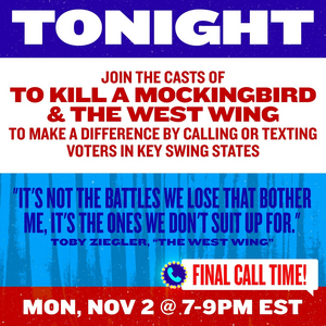 Cast and Creators of TO KILL A MOCKINGBIRD and THE WEST WING to Phone Bank With Broadway for Biden