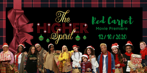 Onyx Keesha Films, Dream N1 Productions and 360 Films Will Present The Premiere Of Their Film THE HIGHER SPIRIT