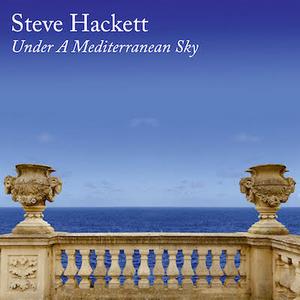 Steve Hackett Announces Acoustic Album 'Under A Mediterranean Sky'