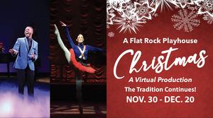Flat Rock Playhouse Presents A FLAT ROCK PLAYHOUSE CHRISTMAS Virtual Production