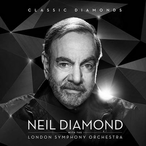 'Sweet Caroline' From NEIL DIAMOND WITH THE LONDON SYMPHONY ORCHESTRA, CLASSIC DIAMONDS Out Today
