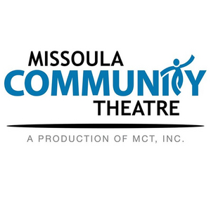 The Missoula Community Theatre Announces Cancellations for Current Season