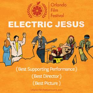 ELECTRIC JESUS Wins Three Awards at Orlando Film Festival