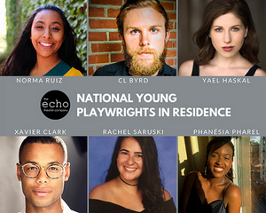 The Echo Theater Company Presents National Young Playwrights in Residence Virtual Festival