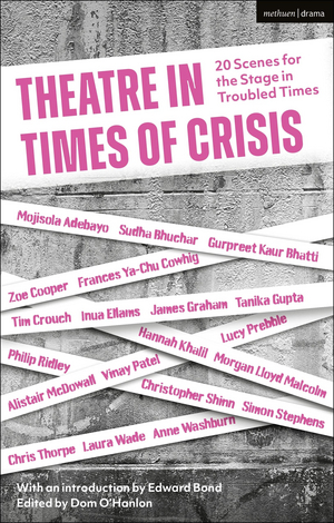 BWW Review: THEATRE IN TIMES OF CRISIS, Methuen Drama, Bloomsbury