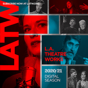 Liza Weil, Sarah Drew and More Featured in L.A. Theatre Works' 9-Play Digital Season