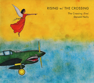 The Crossing to Release RISING W/ THE CROSSING On New Focus Recordings