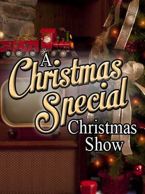 Way Off Broadway to Celebrate Television Christmas Specials With A CHRISTMAS SPECIAL CHRISTMAS SHOW