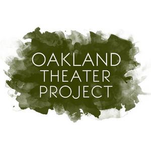 Oakland Theater Project Presents 2021 Season: 'Resurrection, Revolution & Renewal'