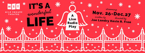 Mile Square Theatre Announces Virtual Streaming Video Production of IT'S A WONDERFUL LIFE: A LIVE RADIO PLAY