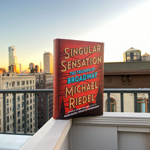 BWW Contest: Win a Copy of Michael Riedel's New Book SINGULAR SENSATION!