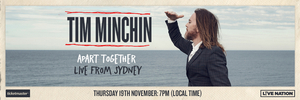 Tim Minchin To Perform New Album 'Apart Together' in Online Concert