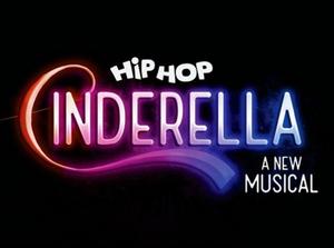 HIP HOP CINDERELLA - A NEW MUSICAL to Stream in December