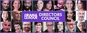 The Drama League Announces Formation of Directors Council Featuring Daniel Banks, Melia Bensussen and More