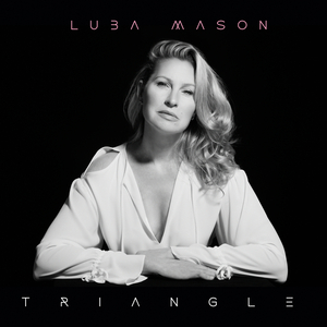 Luba Mason's TRIANGLE in Concert Will Premiere November 20 on BroadwayWorld