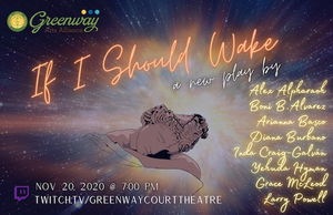Greenway Court Theatre Celebrates 20th Anniversary With IF I SHOULD WAKE