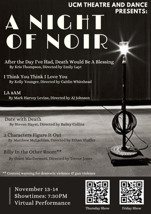 UCM Theatre and Dance Presents NIGHT OF NOIR Studio Theatre One-Acts