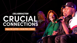 Tune in to Join Collaboraction's CRUCIAL CONNECTIONS