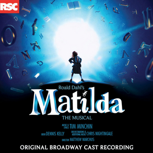 Limited Edition Double Record Vinyl Set of MATILDA THE MUSICAL to be Released
