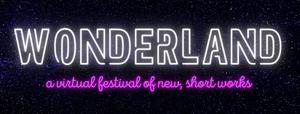 Portland Playhouse Announces WONDERLAND Virtual Festival