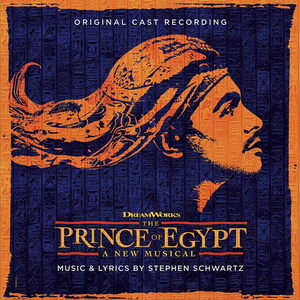 THE PRINCE OF EGYPT Original Cast Recording to be Released on CD Online and in Stores